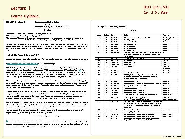 BIO 2311. 501 Dr. J. G. Burr Lecture 1 Course Syllabus: BIOLOGY 2311, Sec