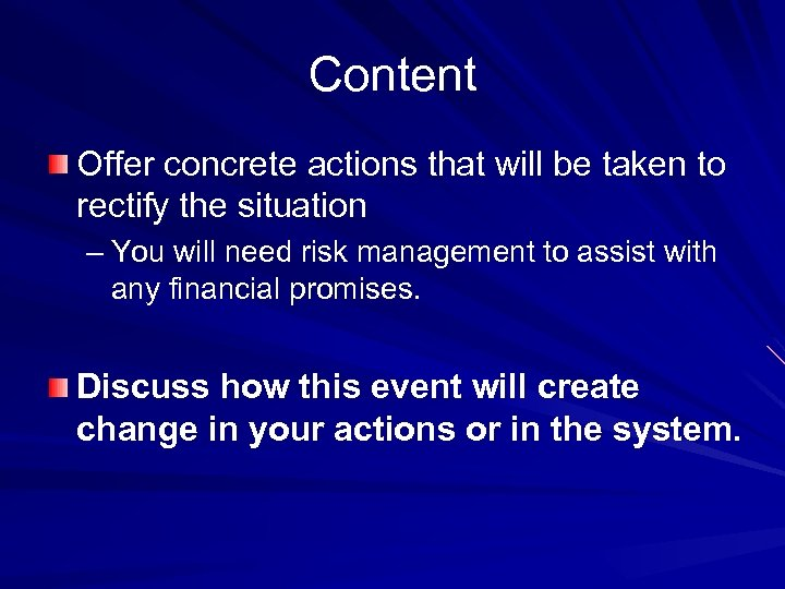 Content Offer concrete actions that will be taken to rectify the situation – You