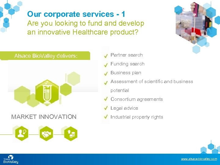 Our corporate services - 1 Are you looking to fund and develop an innovative