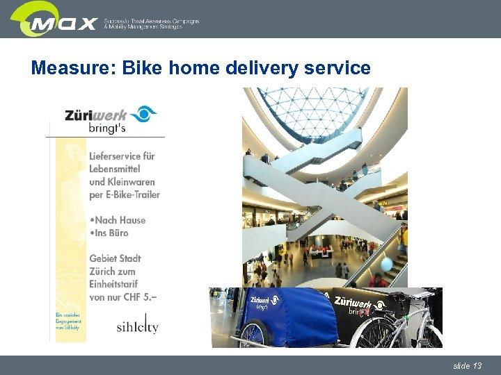 Measure: Bike home delivery service slide 13