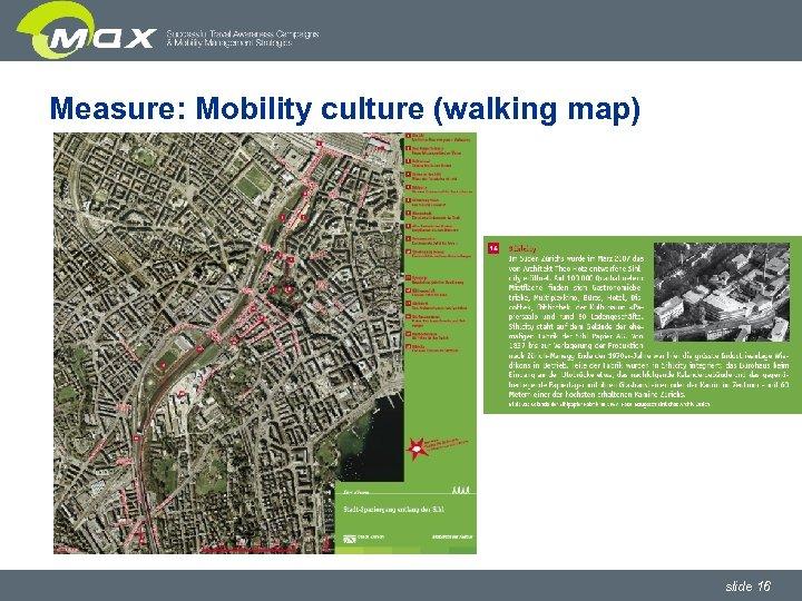 Measure: Mobility culture (walking map) slide 16