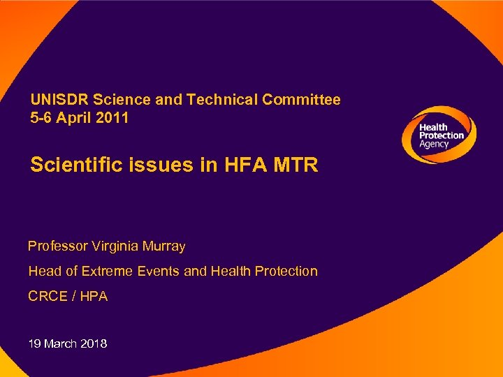 UNISDR Science and Technical Committee 5 -6 April 2011 Scientific issues in HFA MTR