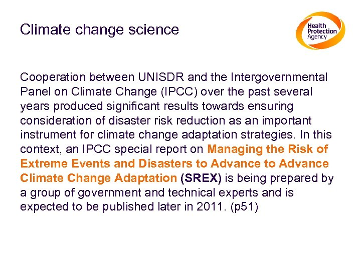 Climate change science Cooperation between UNISDR and the Intergovernmental Panel on Climate Change (IPCC)