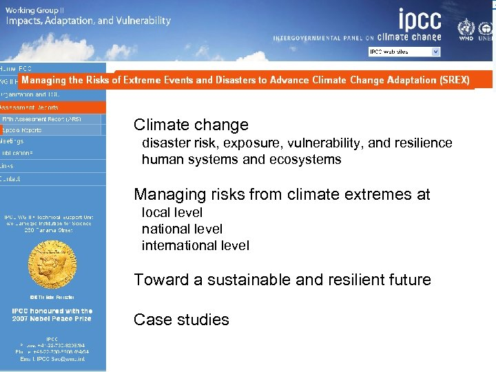 Climate change disaster risk, exposure, vulnerability, and resilience human systems and ecosystems Managing risks