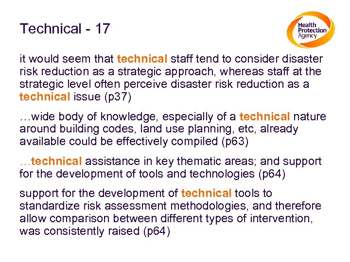 Technical - 17 it would seem that technical staff tend to consider disaster risk