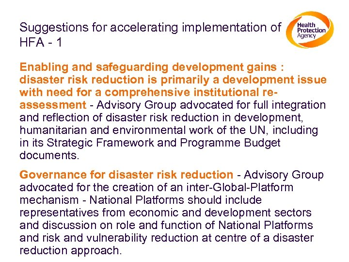 Suggestions for accelerating implementation of HFA - 1 Enabling and safeguarding development gains :