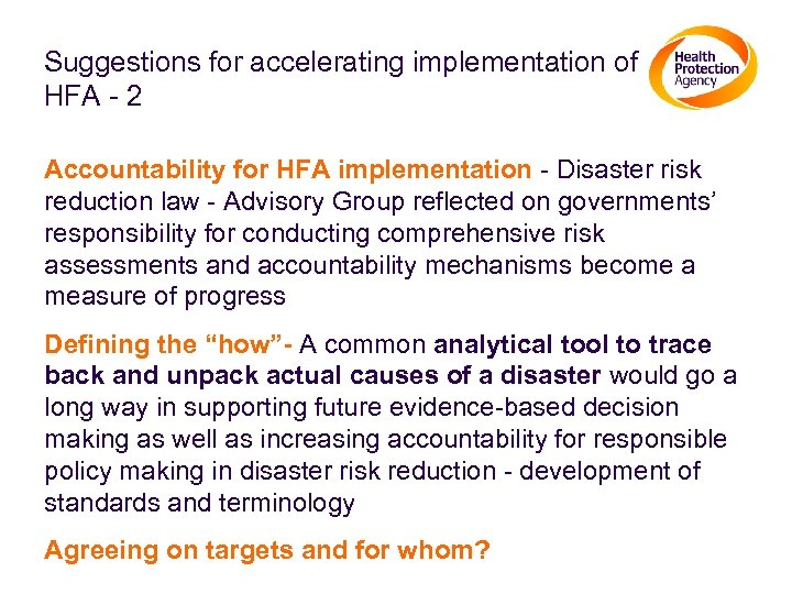 Suggestions for accelerating implementation of HFA - 2 Accountability for HFA implementation - Disaster