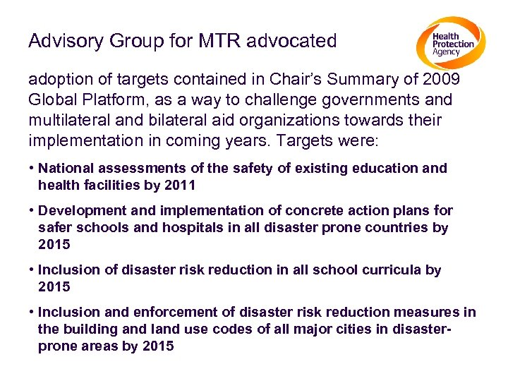 Advisory Group for MTR advocated adoption of targets contained in Chair's Summary of 2009