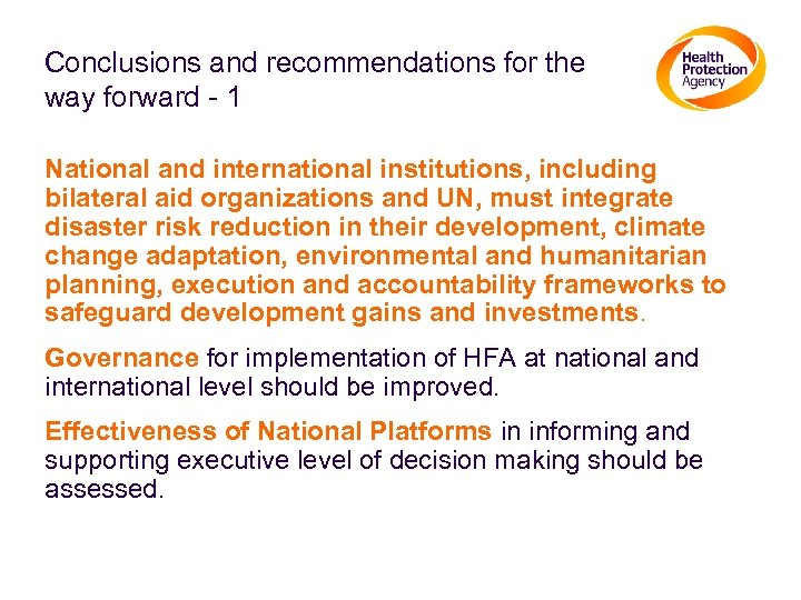 Conclusions and recommendations for the way forward - 1 National and international institutions, including