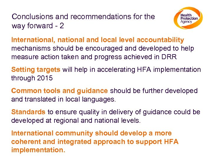 Conclusions and recommendations for the way forward - 2 International, national and local level