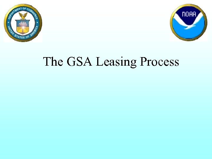 The GSA Leasing Process