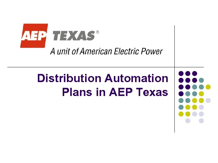 Distribution Automation Plans in AEP Texas