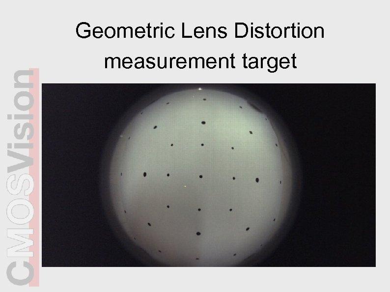 Geometric Lens Distortion measurement target