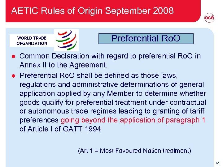AETIC Rules of Origin September 2008 WORLD TRADE ORGANIZATION Preferential Ro. O Common Declaration