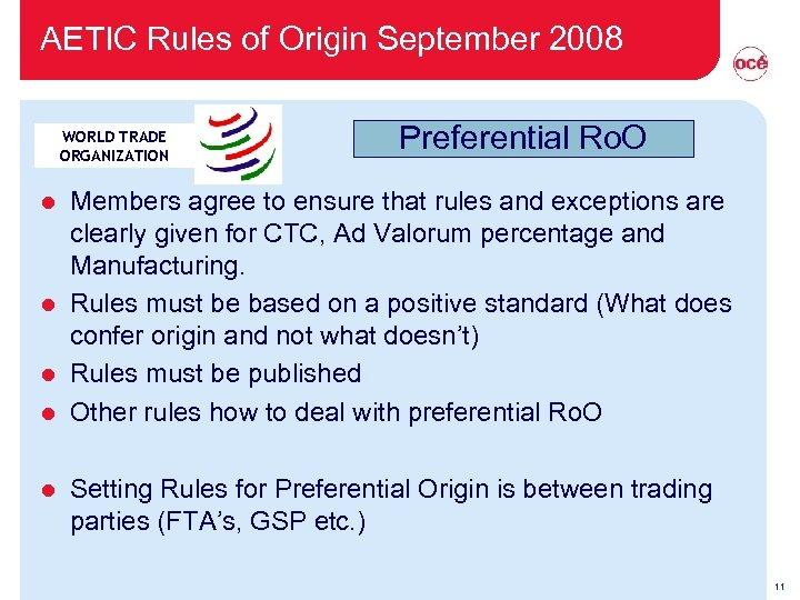 AETIC Rules of Origin September 2008 WORLD TRADE ORGANIZATION Preferential Ro. O Members agree
