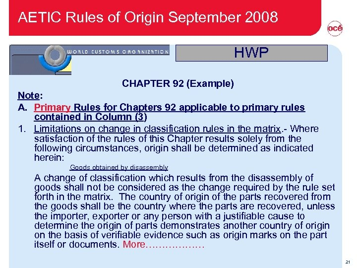 AETIC Rules of Origin September 2008 HWP CHAPTER 92 (Example) Note: A. Primary Rules