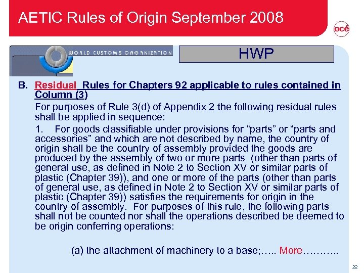 AETIC Rules of Origin September 2008 HWP B. Residual Rules for Chapters 92 applicable