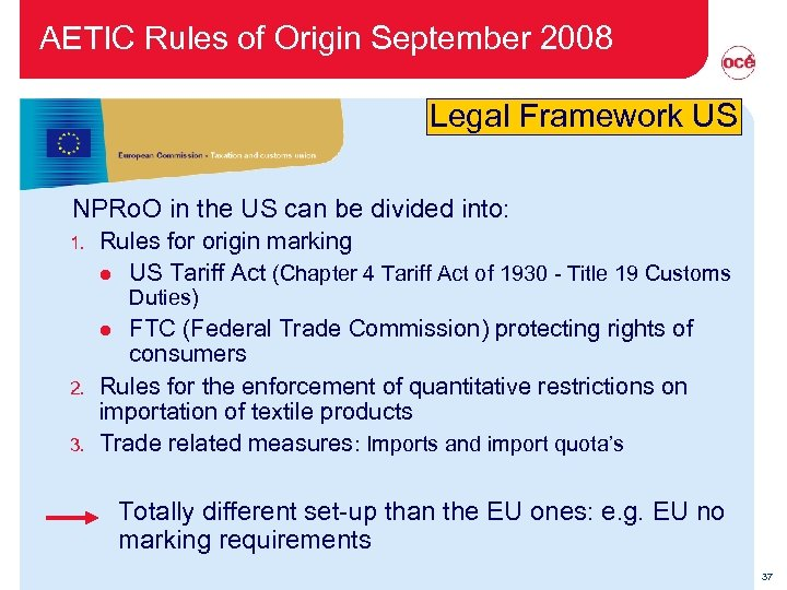AETIC Rules of Origin September 2008 Legal Framework US NPRo. O in the US