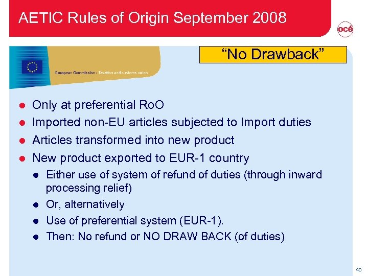 """AETIC Rules of Origin September 2008 """"No Drawback"""" Only at preferential Ro. O l"""