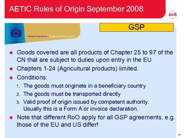 AETIC Rules of Origin September 2008 GSP Goods covered are all products of Chapter
