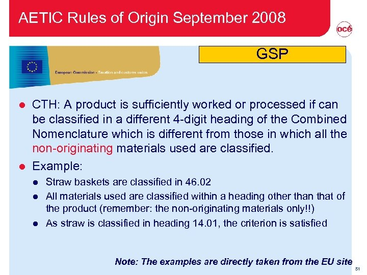 AETIC Rules of Origin September 2008 GSP CTH: A product is sufficiently worked or