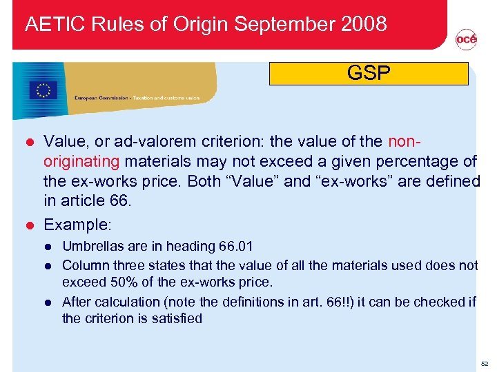 AETIC Rules of Origin September 2008 GSP Value, or ad-valorem criterion: the value of