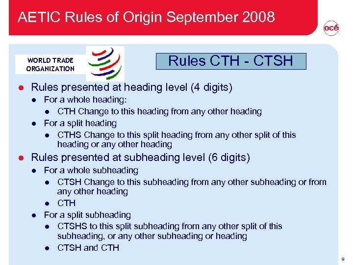 AETIC Rules of Origin September 2008 WORLD TRADE ORGANIZATION l Rules presented at heading