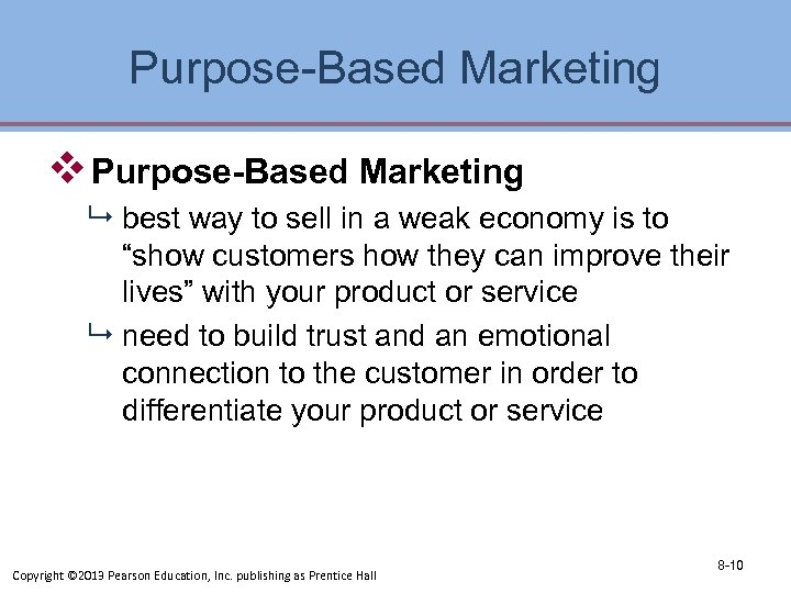 Purpose-Based Marketing v Purpose-Based Marketing 9 best way to sell in a weak economy