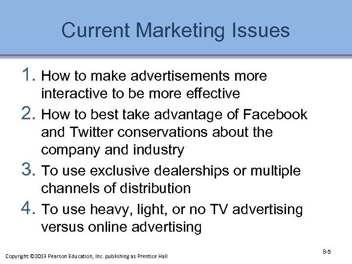 Current Marketing Issues 1. How to make advertisements more interactive to be more effective