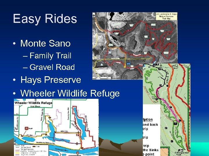Easy Rides • Monte Sano – Family Trail – Gravel Road • Hays Preserve