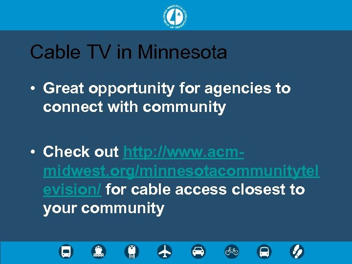 Cable TV in Minnesota • Great opportunity for agencies to connect with community •