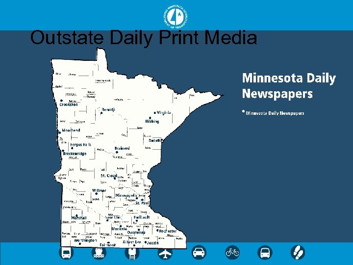 Outstate Daily Print Media