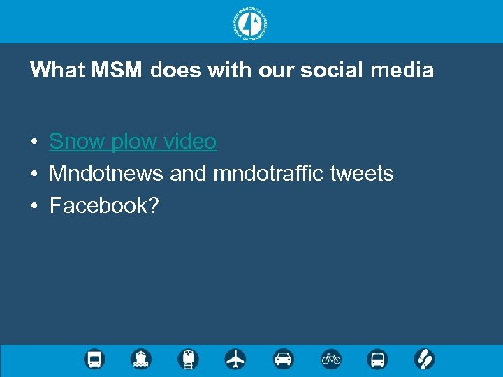 What MSM does with our social media • Snow plow video • Mndotnews and