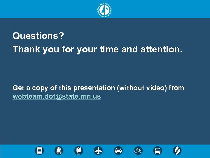 Questions? Thank you for your time and attention. Get a copy of this presentation