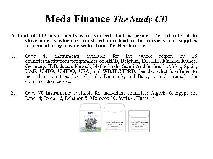 Meda Finance The Study CD A total of 113 instruments were sourced, that is
