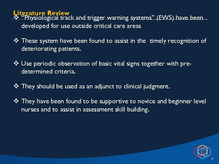 """Literature Review v """"Physiological track and trigger warning systems"""" (EWS) have been developed for"""