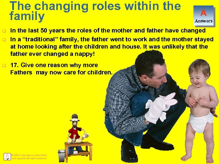 The changing roles within the family q q q A Answers In the last