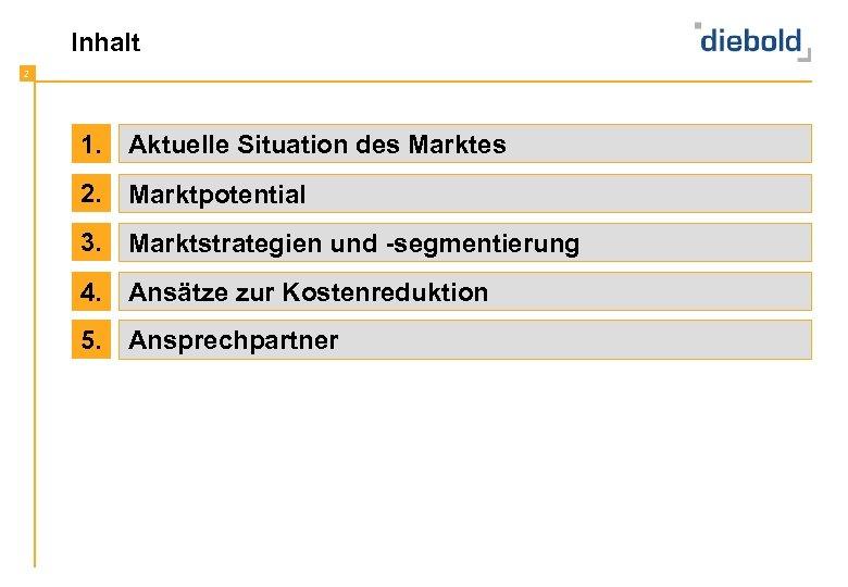 Inhalt 2 1. Aktuelle Situation des Marktes 2. Marktpotential 3. Marktstrategien und -segmentierung 4.