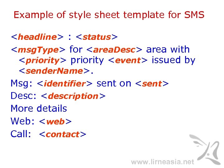 Example of style sheet template for SMS <headline> : <status> <msg. Type> for <area.