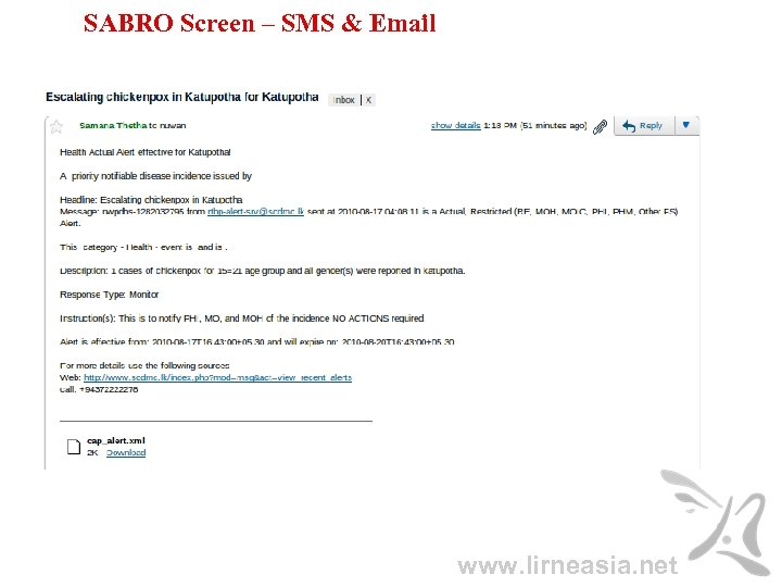 SABRO Screen – SMS & Email www. lirneasia. net