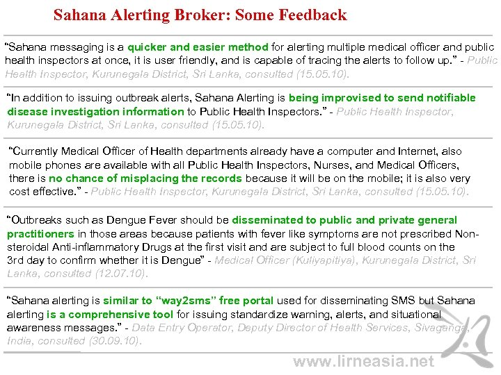 "Sahana Alerting Broker: Some Feedback ""Sahana messaging is a quicker and easier method for"