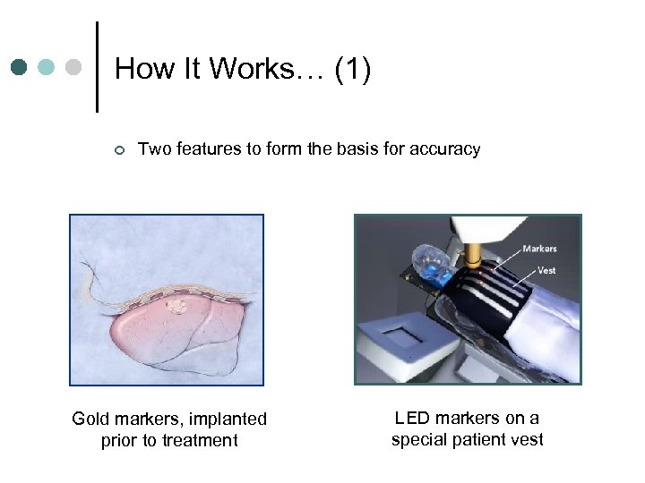 How It Works… (1) ¢ Two features to form the basis for accuracy Gold