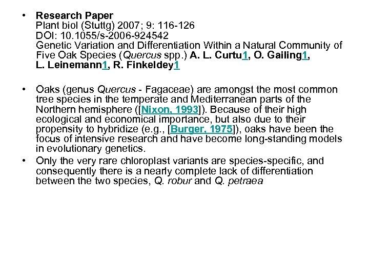 • Research Paper Plant biol (Stuttg) 2007; 9: 116 -126 DOI: 10. 1055/s-2006