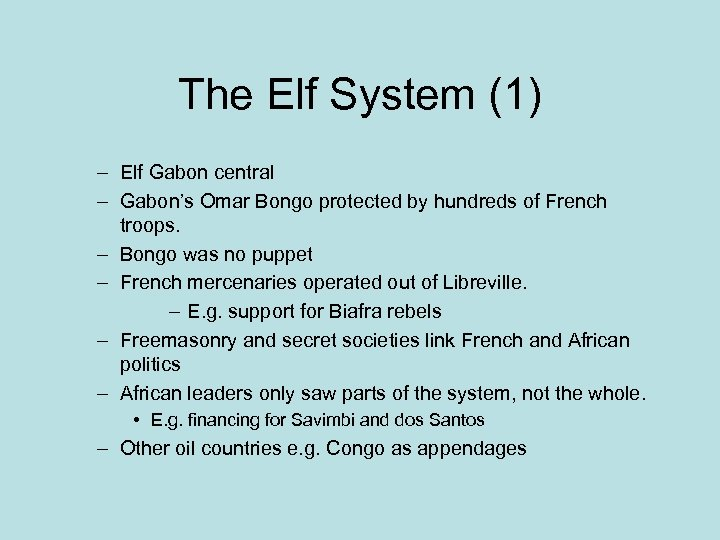 The Elf System (1) – Elf Gabon central – Gabon's Omar Bongo protected by