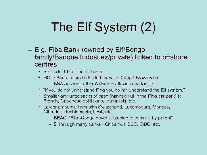 The Elf System (2) – E. g. Fiba Bank (owned by Elf/Bongo family/Banque Indosuez/private)