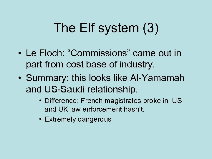 "The Elf system (3) • Le Floch: ""Commissions"" came out in part from cost"