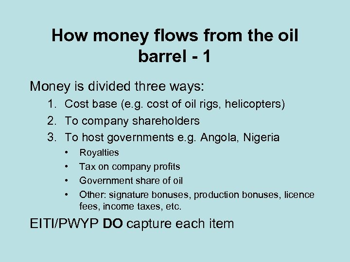 How money flows from the oil barrel - 1 Money is divided three ways: