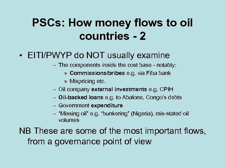 PSCs: How money flows to oil countries - 2 • EITI/PWYP do NOT usually