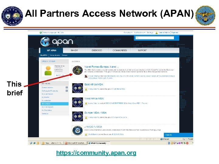 All Partners Access Network (APAN) This brief https: //community. apan. org