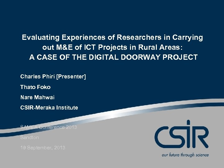 Evaluating Experiences of Researchers in Carrying out M&E of ICT Projects in Rural Areas:
